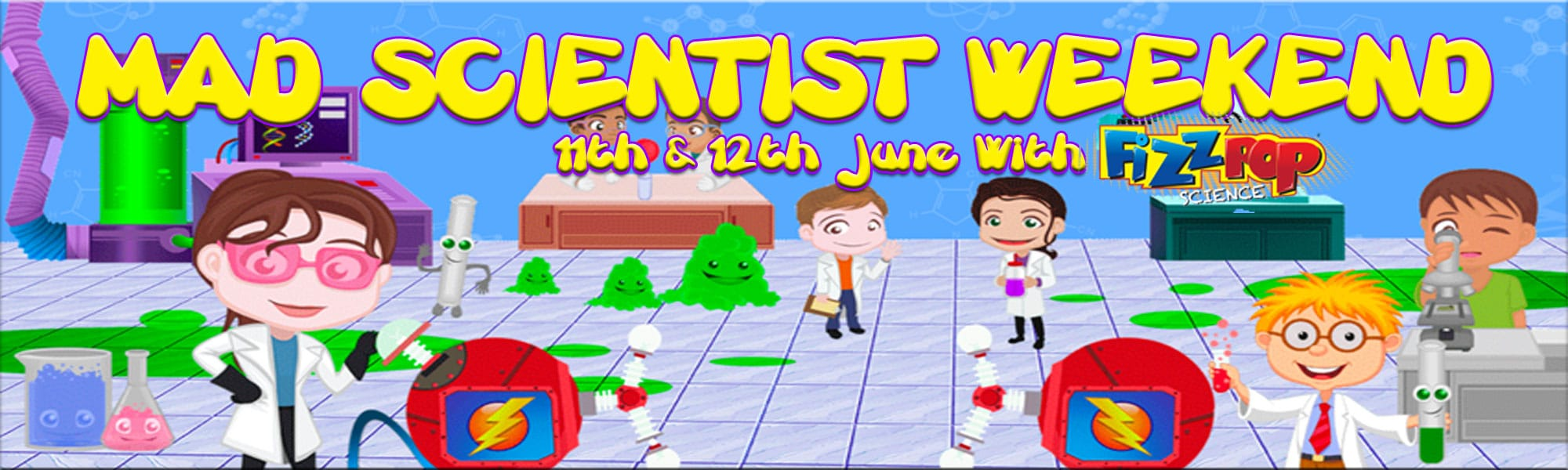 Mad Scientists Weekend