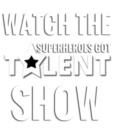 Watch the superheroes got talent show