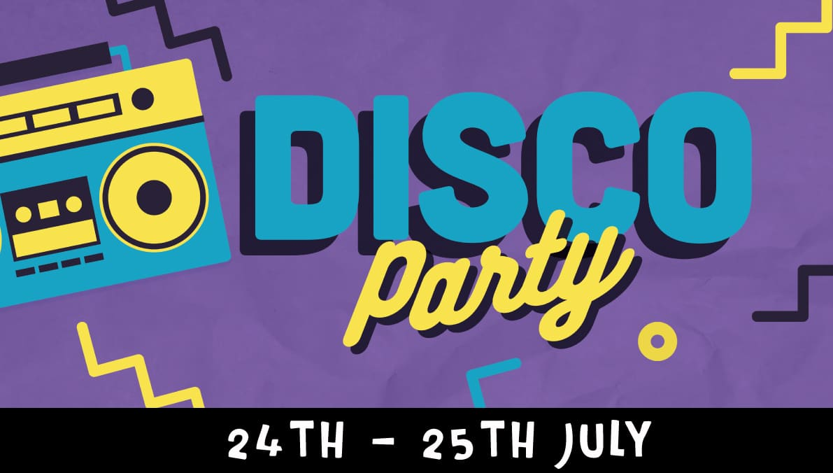 Disco Party 24th to 25th July 2019