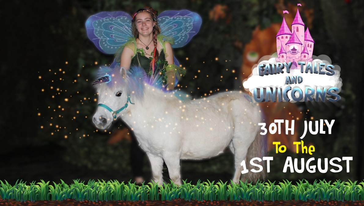 Fairy Tales & Unicorns Event 30th July to 1st August 2019