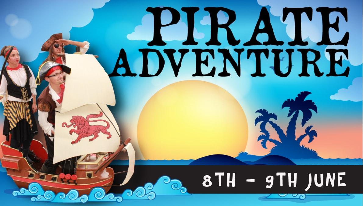 Pirate Adventure Event 8th & 9th June 2019