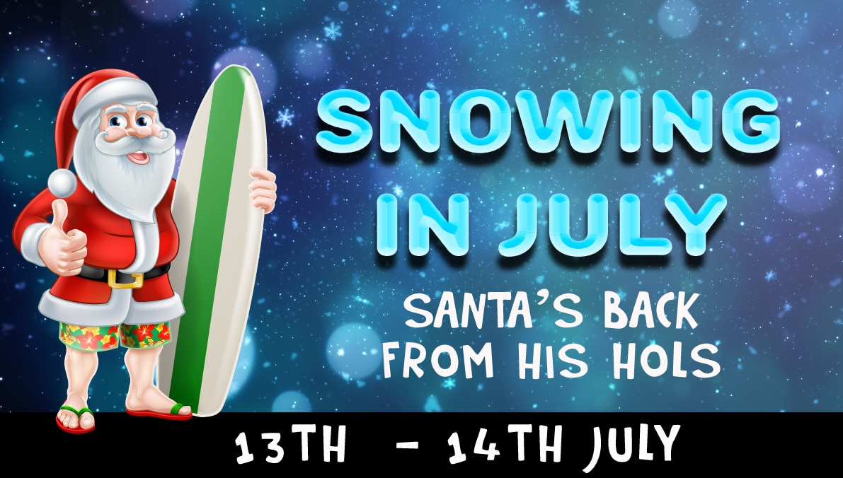Snowing In July Event 13th & 14th July 2019